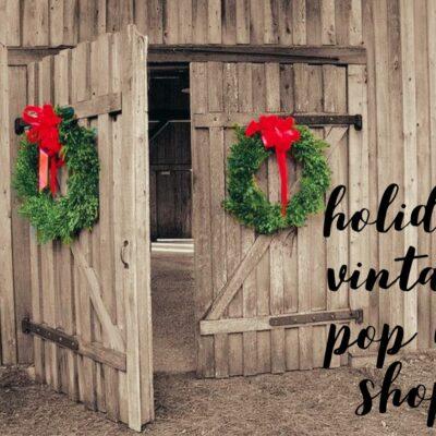 Holiday Vintage Pop Up Market