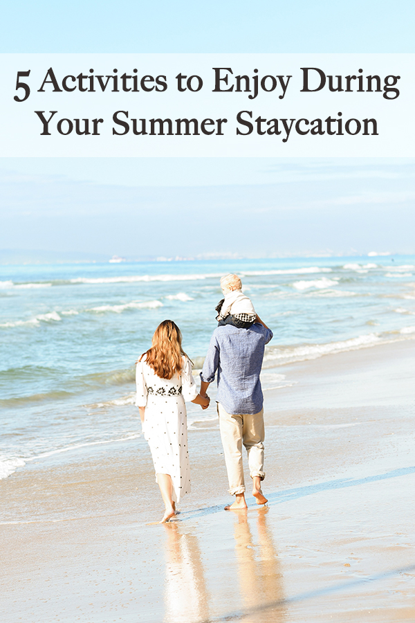 No time for a family vacation? Instead, plan an awesome summer staycation with your kids and create memories they'll cherish forever. Best of all, these 5 activities to enjoy during your summer staycation won't break the bank.