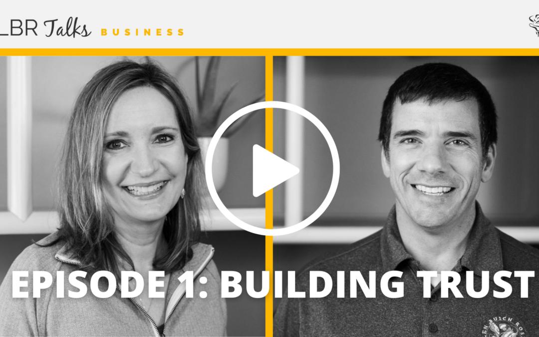 Episode 1: Building Trust