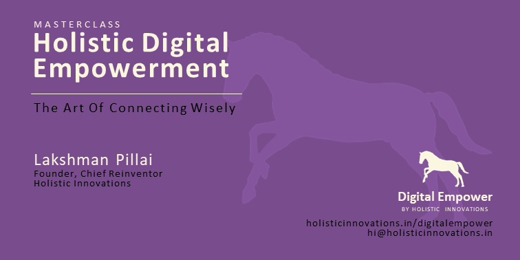Masterclass - Holistic Digital Empowerment