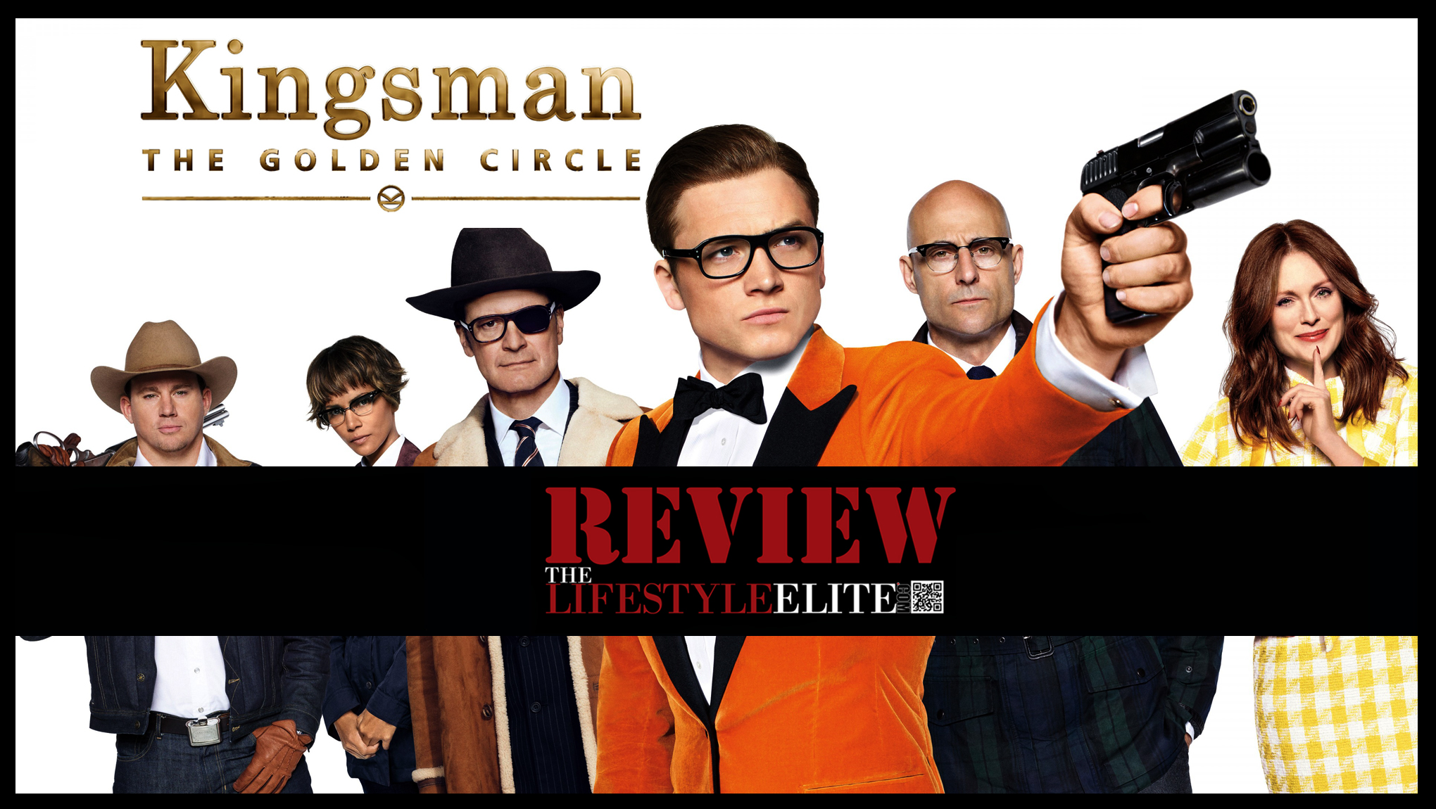 Kingsman: The Golden Circle,cheyan antwaune gray, cheyan gray, antwaune gray, thelifestyleelite,elite lifestyle, thelifestyleelitedotcom, thelifestyleelite.com,tlselite.com,TheLifeStyleElite.com,cheyan antwaune gray,fashion,models of thelifestyleelite.com, the life style elite,the lifestyle elite,elite lifestyle,lifestyleelite.com,cheyan gray,TLSElite,TLSElite.com,TLSEliteGaming,TLSElite Gaming
