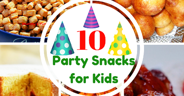 Party snacks for kids