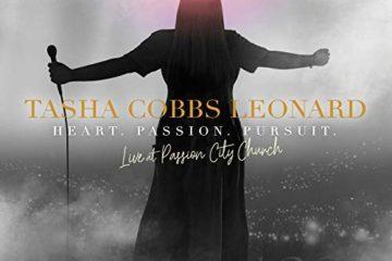 Tasha Cobbs Leonard Releases New Live Album - Heart. Passion. Pursuit.