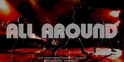 Video: Planetshakers - All Around