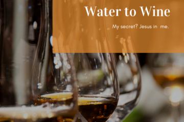 Jo's Devotions: Water to Wine
