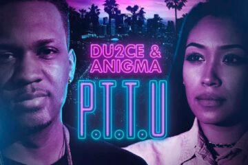 Du2ce & Anigma Drop P.T.T.U Track