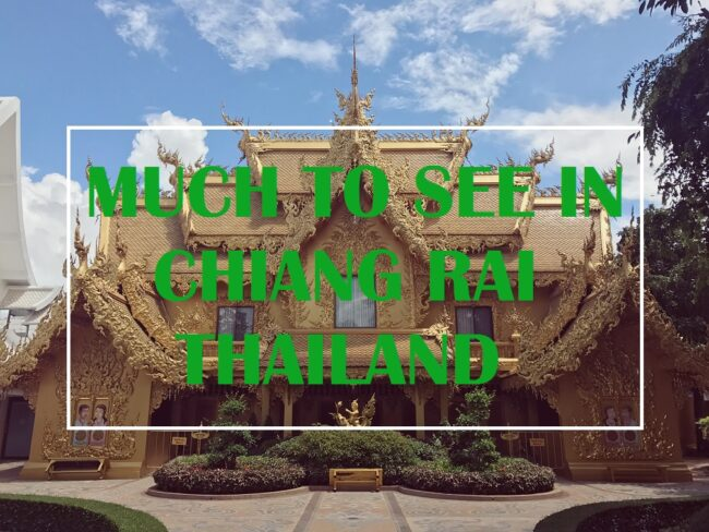 Much To See in Chiang Rai Thailand