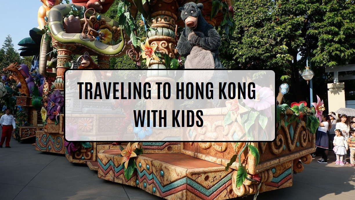 Traveling to Hong Kong With Kids
