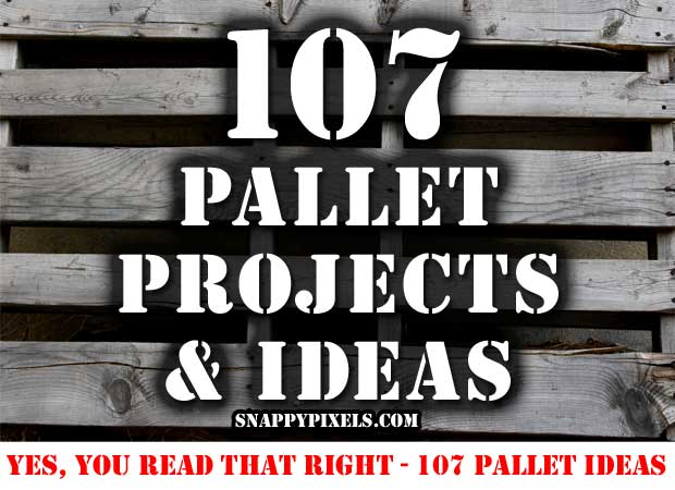 107-pallet-project-ideas
