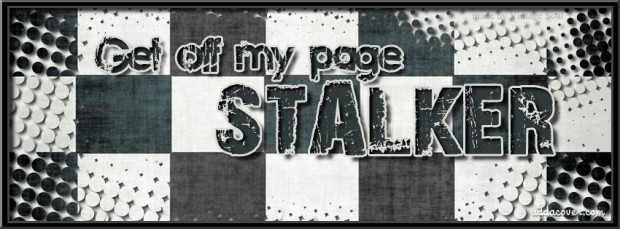 5158-get-off-my-page-stalker