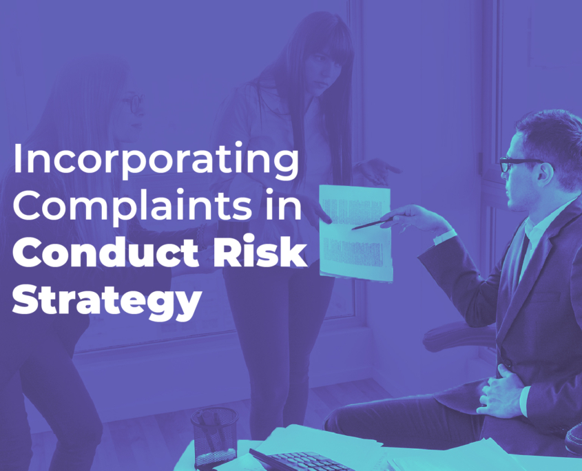 complaints as part of conduct risk strategy