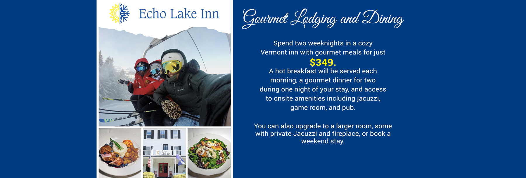 Gourmet Lodging and Dining Special