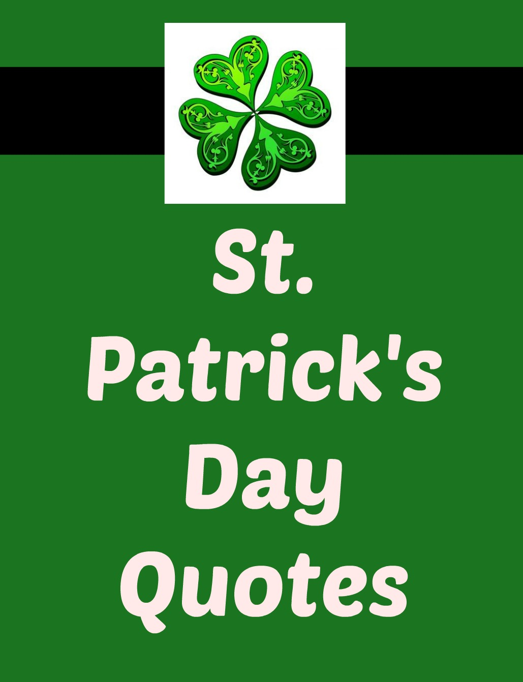 St. Patrick\'s Day Quotes - Joyful Quotes