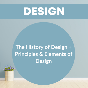 The History of Design + Principles & Elements of Design