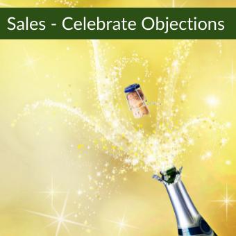 Sales - Celebrate Objections