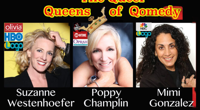 The Queer Queens of Qomedy