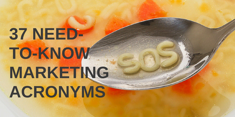 need to know marketing acronyms