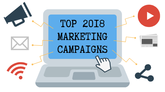 Top 2018 Marketing Campaigns