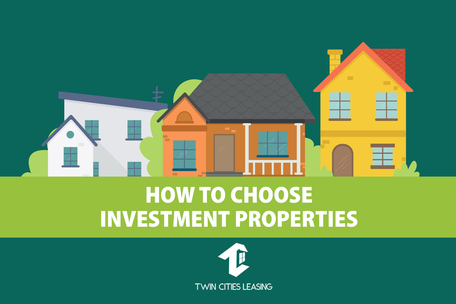 How to Choose Investment Properties
