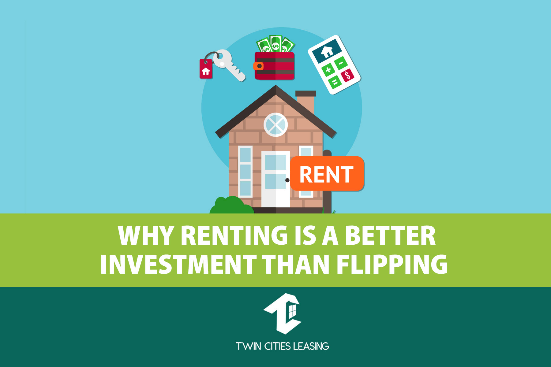 Why Renting Your Property Is a Better Investment Than Flipping It