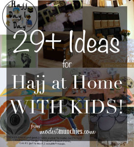 29+ Ideas fror Hajj at Home with Kids.