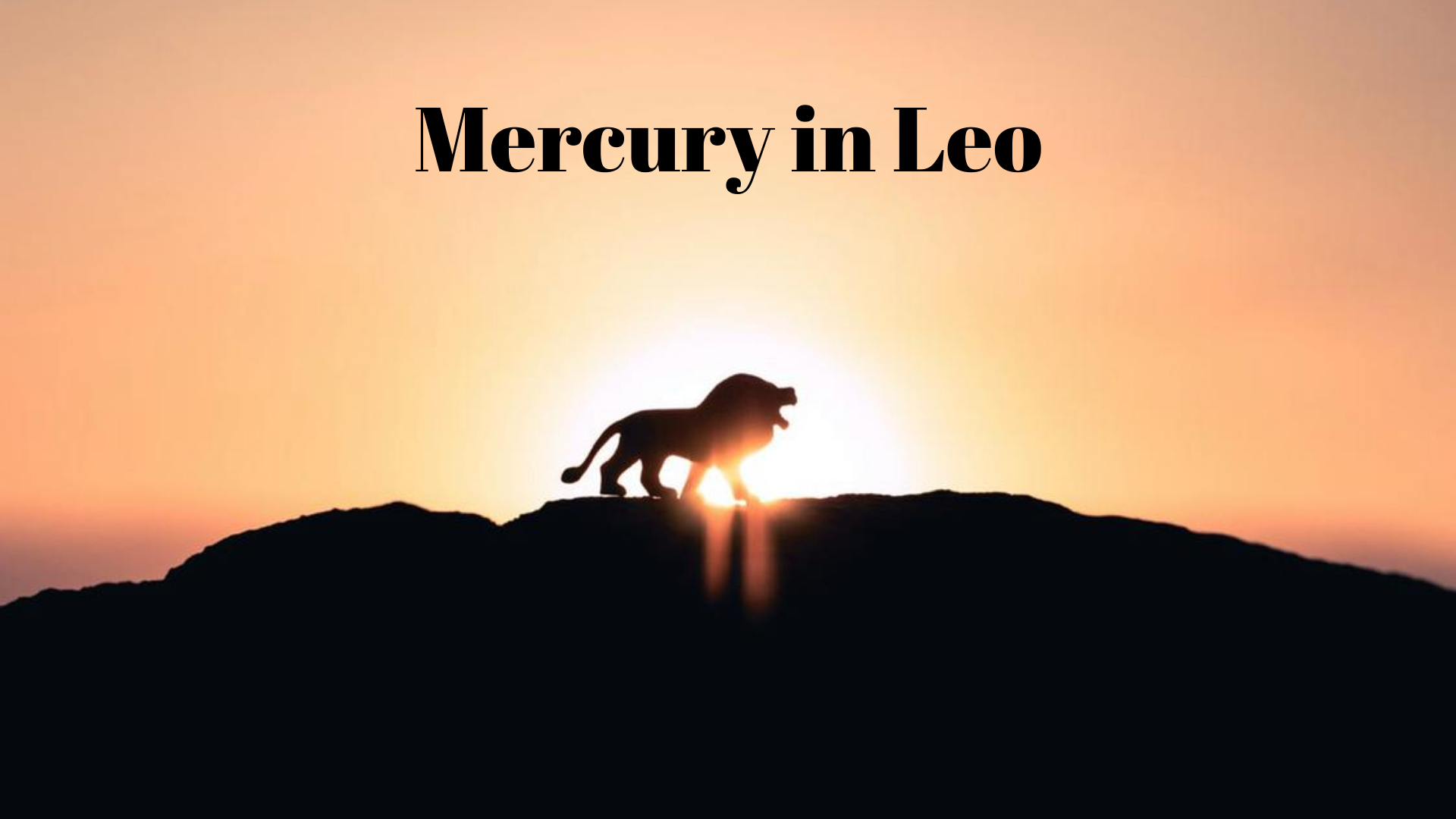 "Mercury in Leo Roars, ""I'm the Queen and don't you forget it!"""