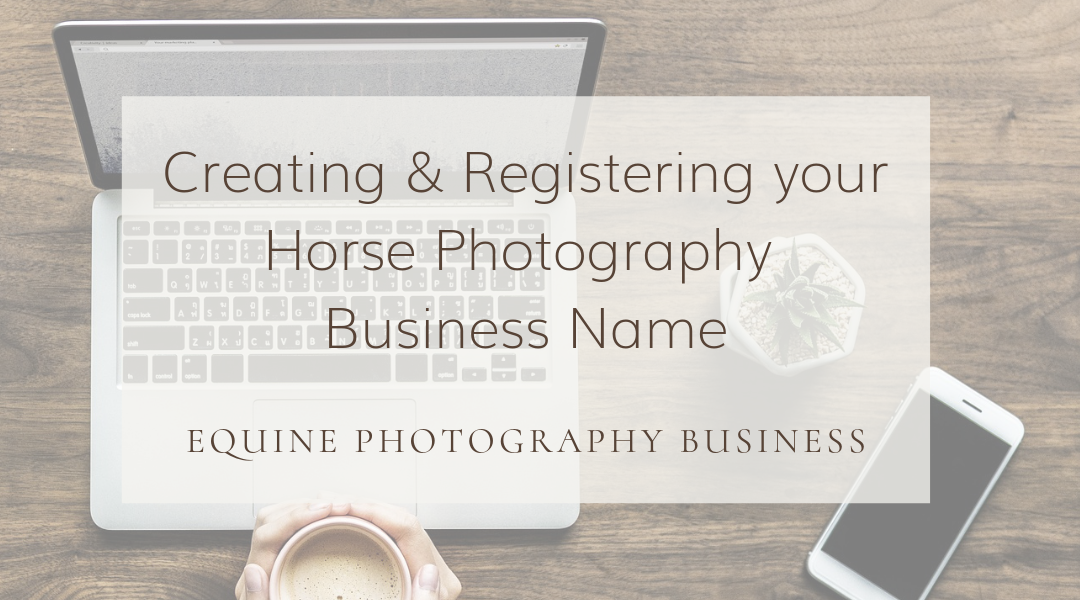 Horse Photography Business: Business Name