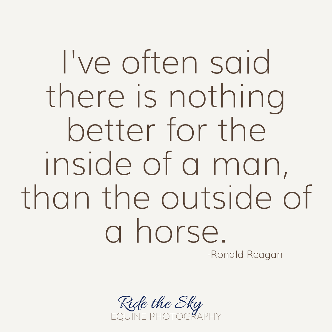 Horse Quote by Ronald Reagan