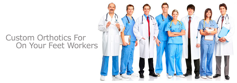 Custom Orthotics For On Your Feet Workers
