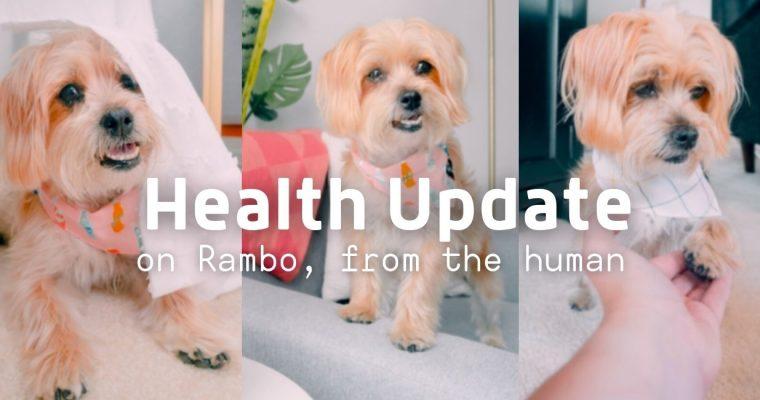 Health Update from Rambo's Human