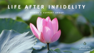 Read more about the article Women's Support Group: Life After Infidelity| Greensboro Counseling