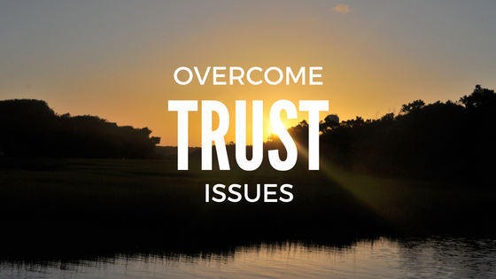 You are currently viewing 3 Ways to Overcome Trust Issues