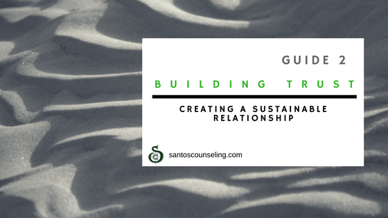You are currently viewing Building & Repairing Trust: Establishing a Sustainable Relationship