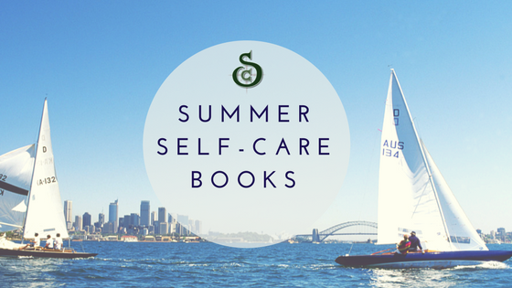 Read more about the article Summer Self-Care Books To Read