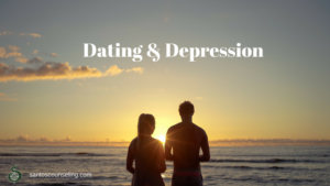 Read more about the article Are you Dating Someone with Depression?