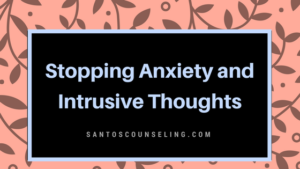Read more about the article How To Stop Anxiety and Intrusive Thoughts
