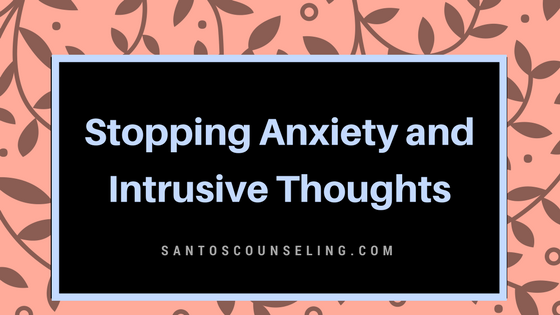 You are currently viewing How To Stop Anxiety and Intrusive Thoughts