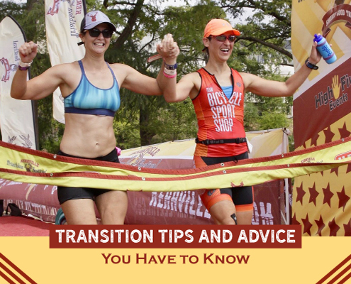 Two females excitedly cross the Kerrville Tri finish line. Text on design reads Transition Tips and Advice You Have to Know. Read more at https://kerrvilletri.com/2021/09/transition-tips/