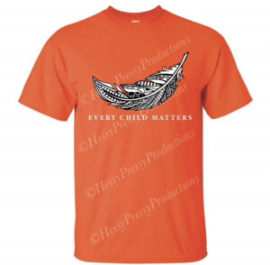 EVERY CHILD MATTERS TSHIRT WITH FEATHER