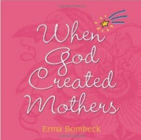 Cover When God Created Mothers by Erma Bombeck