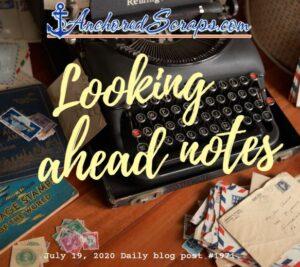Looking Ahead Notes AnchoredScrapsLetterWritingBlogTitleCard#1971