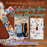 Read more about the article Celebrating Gene Stamp Decoupage  – It's National Stamp Collecting Month