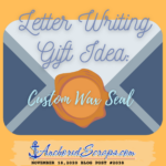 Read more about the article Letter Writing Gift Idea Custom Wax Seal