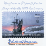 Read more about the article Mayflower in Plymouth Harbor Stamp celebrates 400th Anniversary