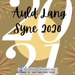 Read more about the article Auld Lang Syne 2020