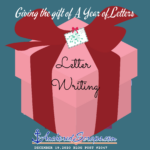 Read more about the article Giving The Gift of A Year of Letters