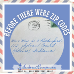 Read more about the article Letter Writing Addressing Our Mail … Before There Were Zip Codes