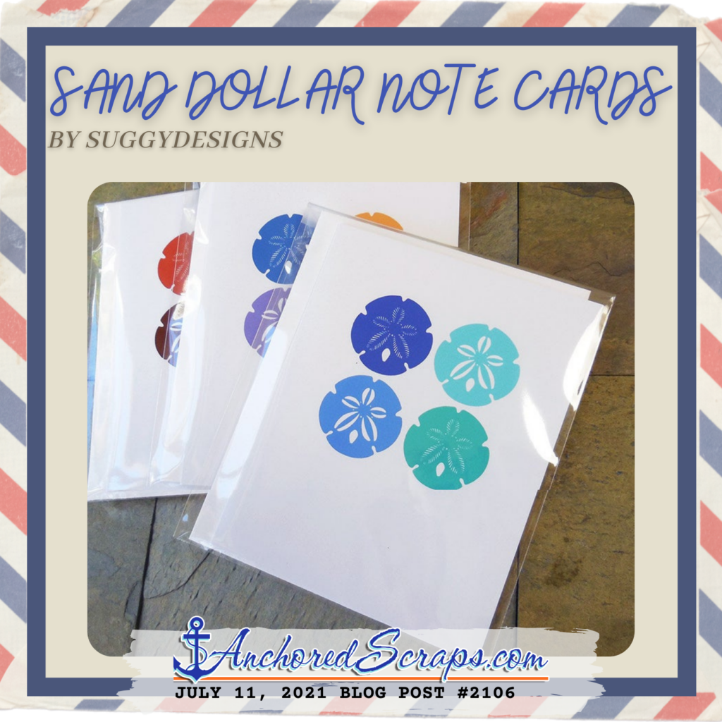Sand Dollar Note Cards by Suggy Designs AnchoredScraps #2106