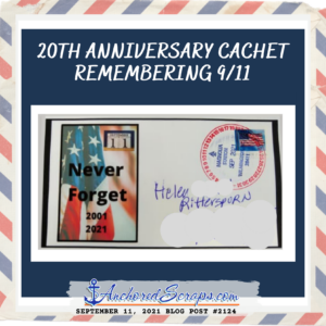 20th Anniversary Cachet Remembering 9_11_AnchoredScraps #2124