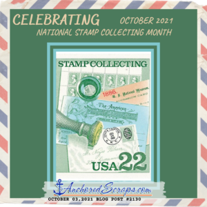 October 2021 National Stamp Collecting Month